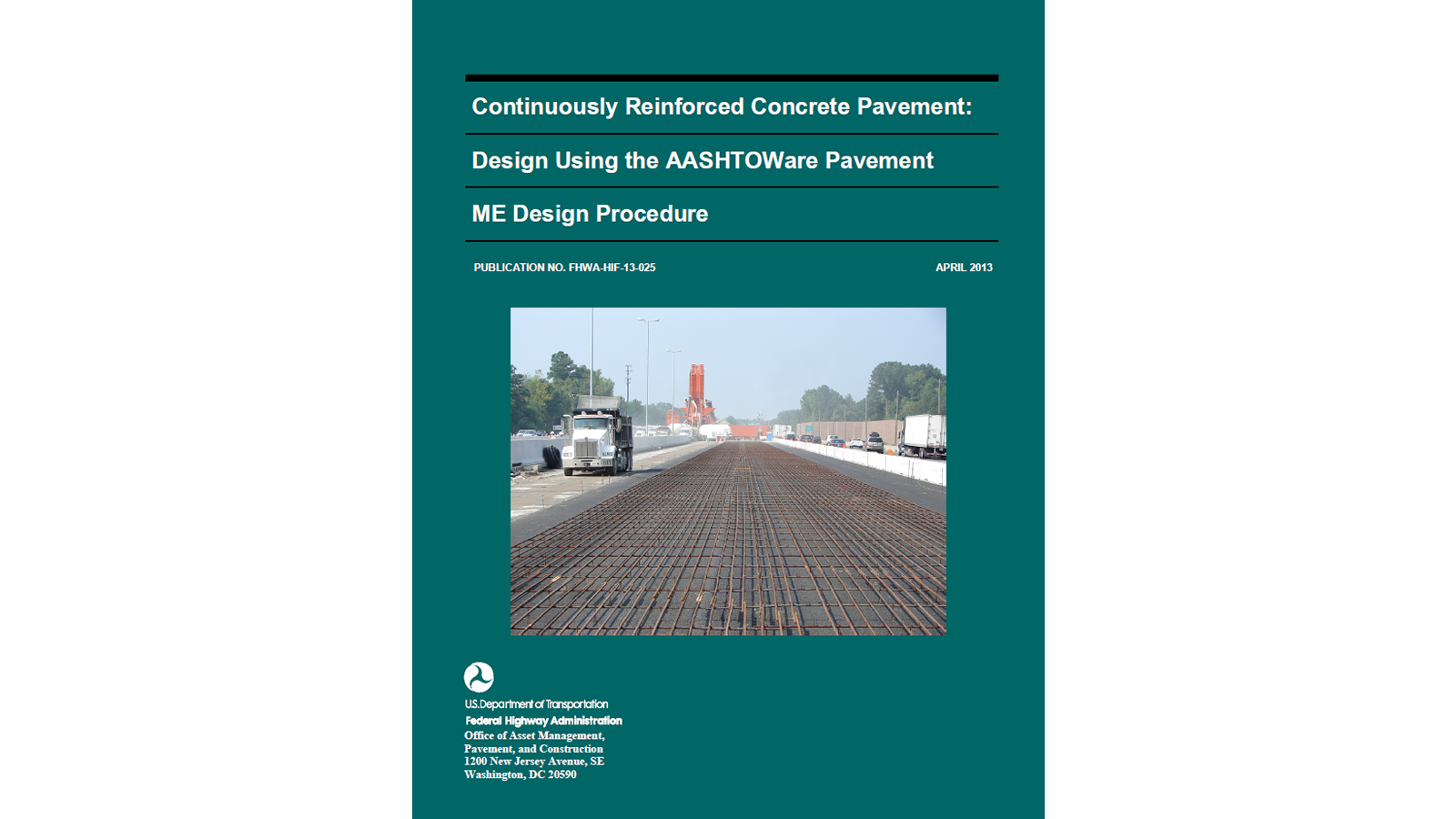 CRCP Design Using the AASHTOWare Pavement ME Design Procedure (FHWA-HIF-13-025)