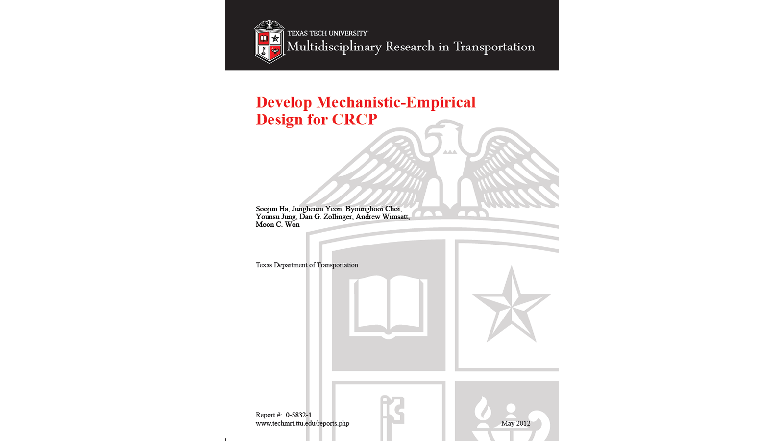 Develop Mechanistic-Empirical Design for CRCP (FHWA/TX-11-0-5832-1)