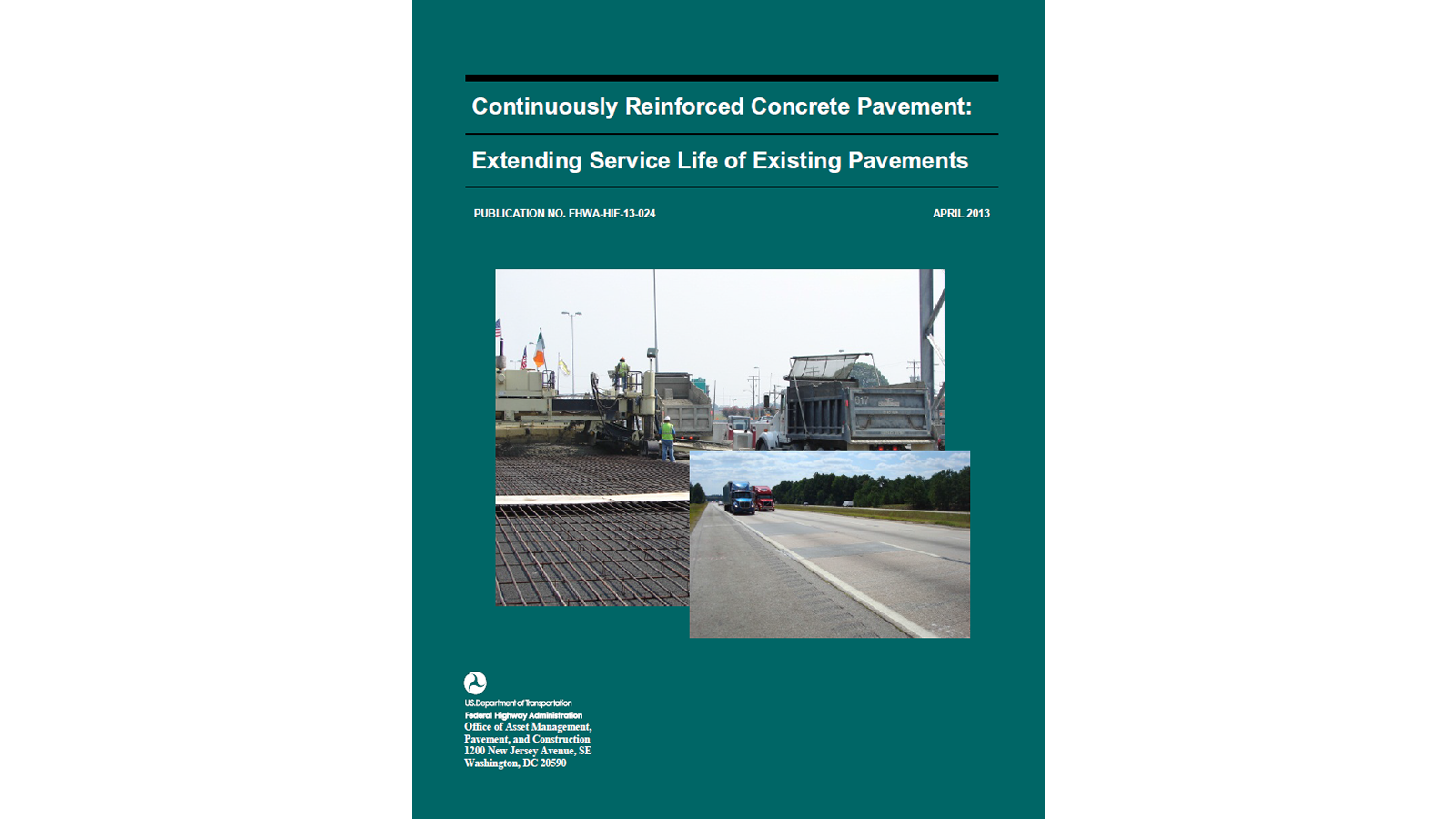 CRCP: Extending Service Life of Existing Pavements (FHWA-HIF-13-024)