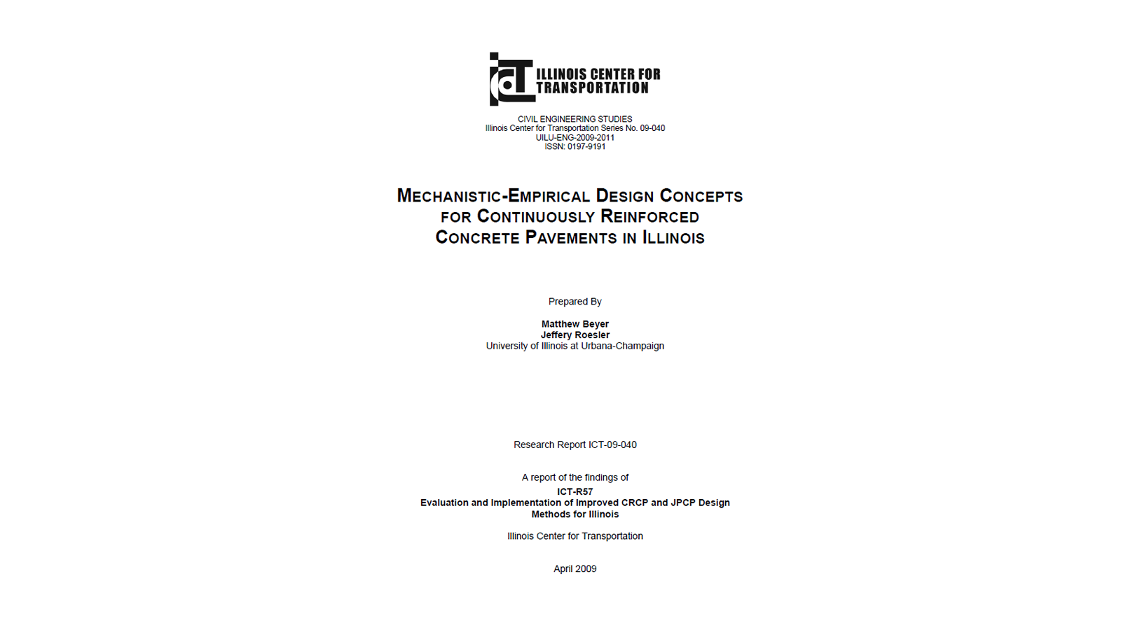 Mechanistic-Empirical Design Concepts for CRCP in Illinois (FHWA-ICT-09-040)