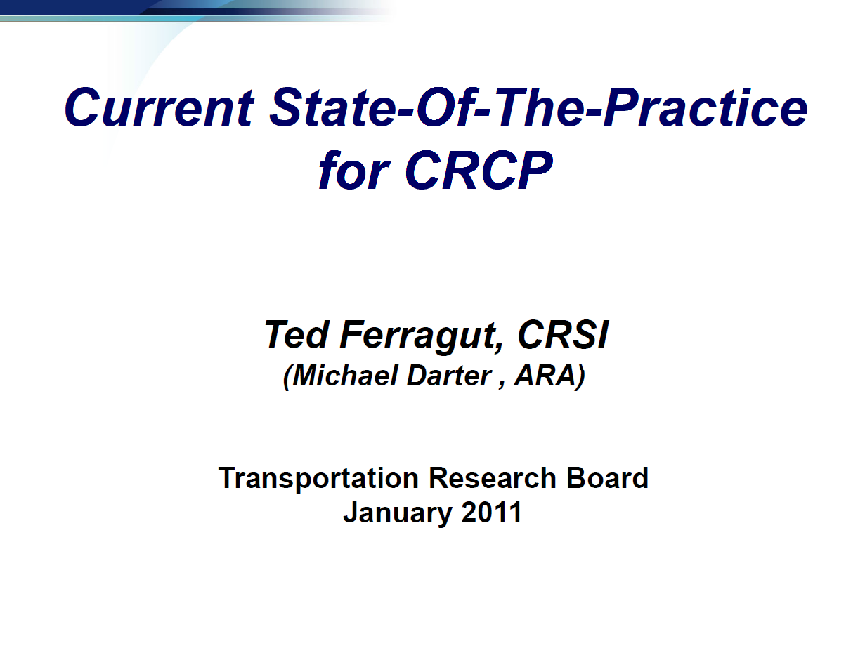 Current State-Of-The-Practice for CRCP