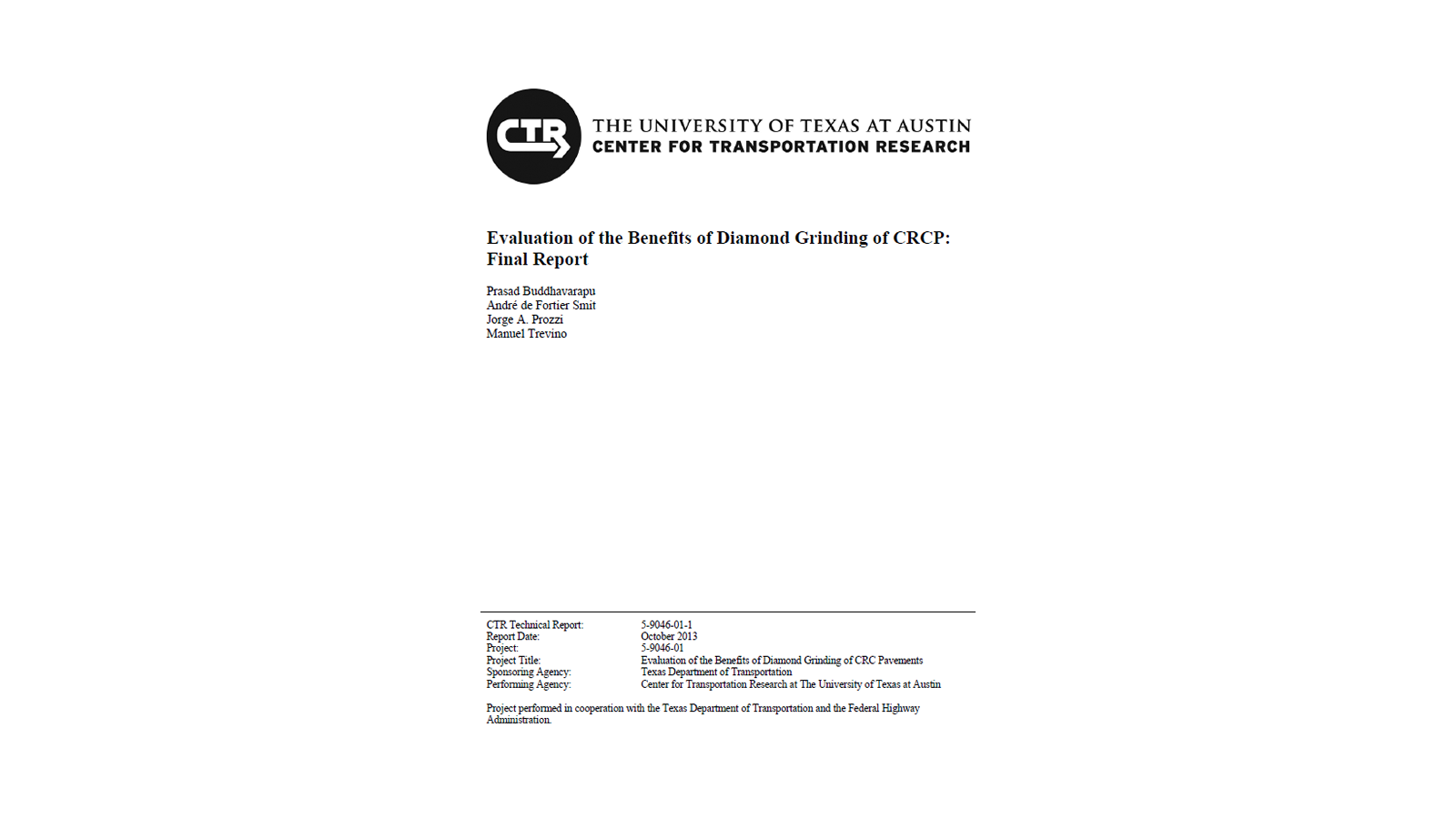 Evaluation of the Benefits of Diamond Grinding of CRCP: Final Report (FHWA/TX-13/5-9046-01-1)