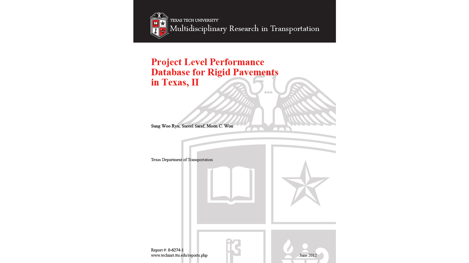 Project Level Performance Database for Rigid Pavements in Texas, Part II (FHWA/TX -11-0-6274-1)