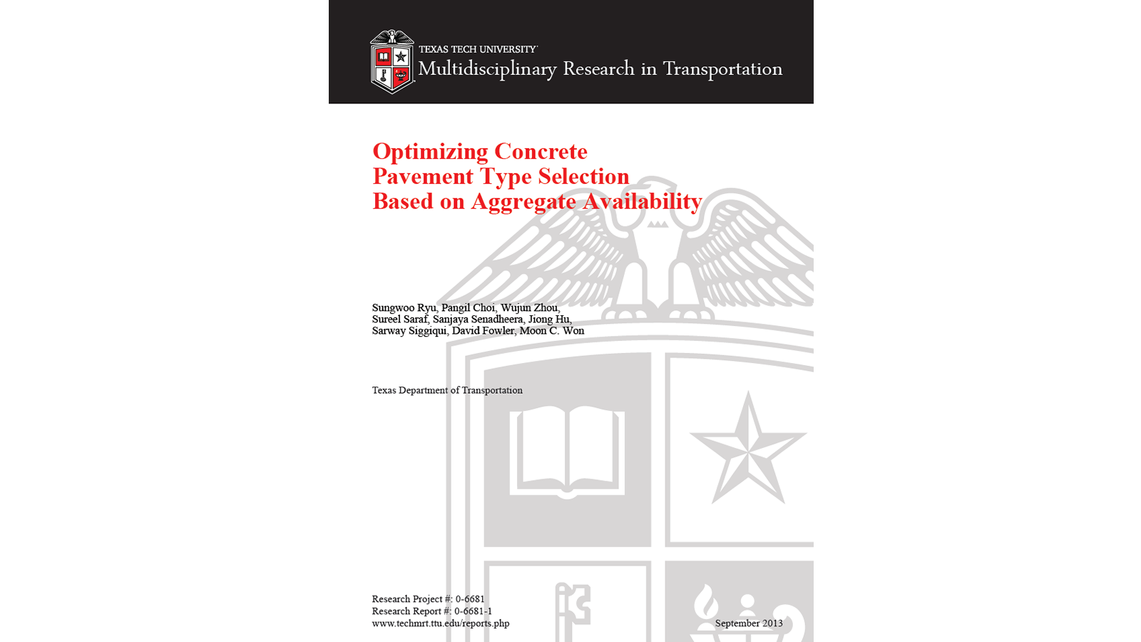 Optimizing Concrete Pavement Type Selection Based on Aggregate Availability (FHWA/TX-13-0-6681-1)