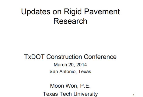 Updates on Rigid Pavement Research