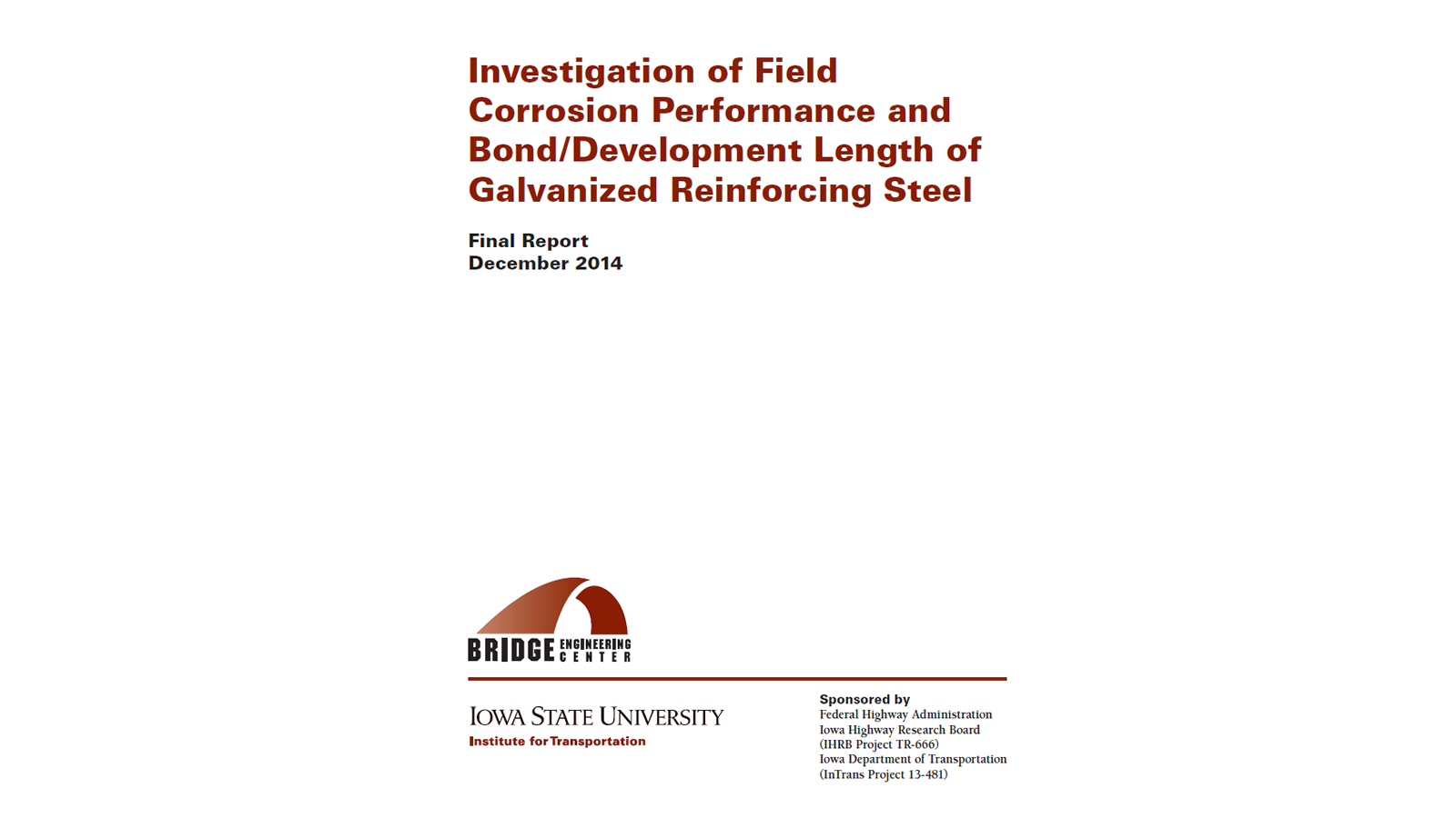 Investigation of Field Corrosion Performance and Bond/Development Length of Galvanized Reinforcing Steel
