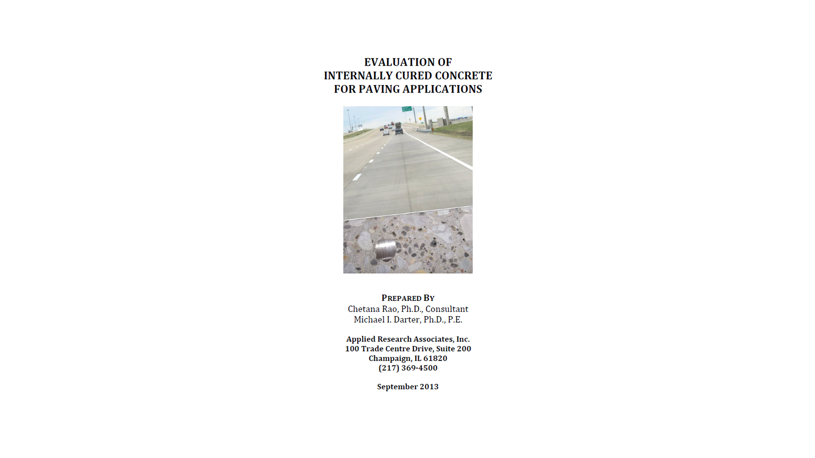Evaluation of Internally Cured Concrete for Paving Applications