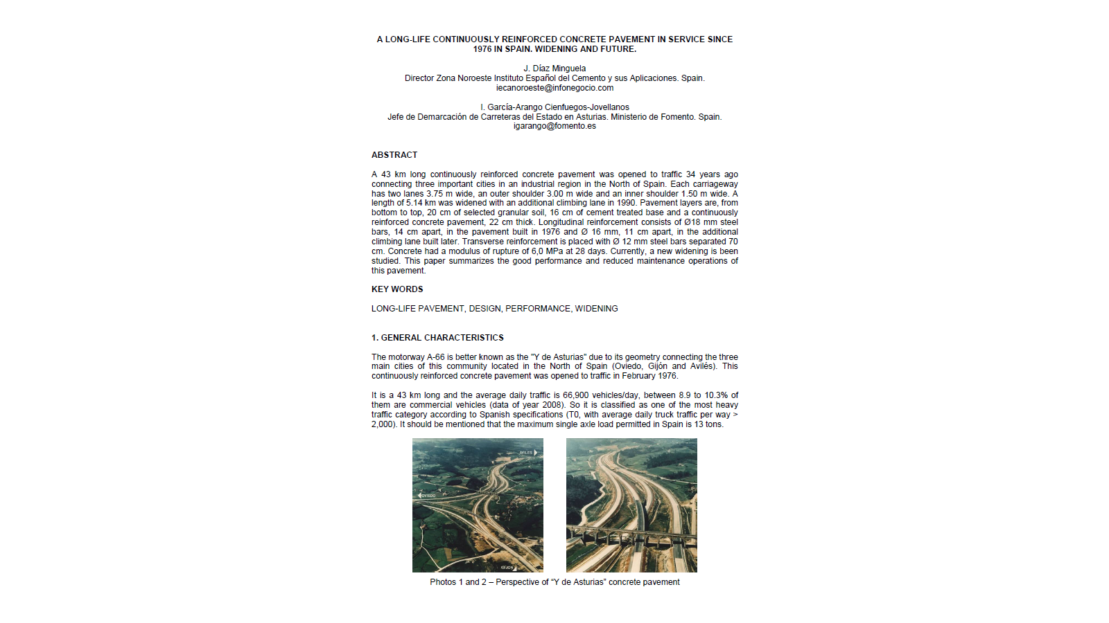 A Long-Life Continuously Reinforced Concrete Pavement in Service since 1976 in Spain.  Widening and Future.