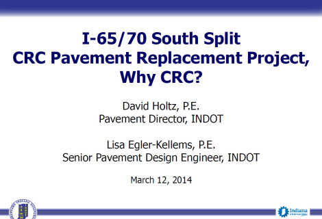 I-65/70 South Split CRC Pavement Replacement Project, Why CRC?