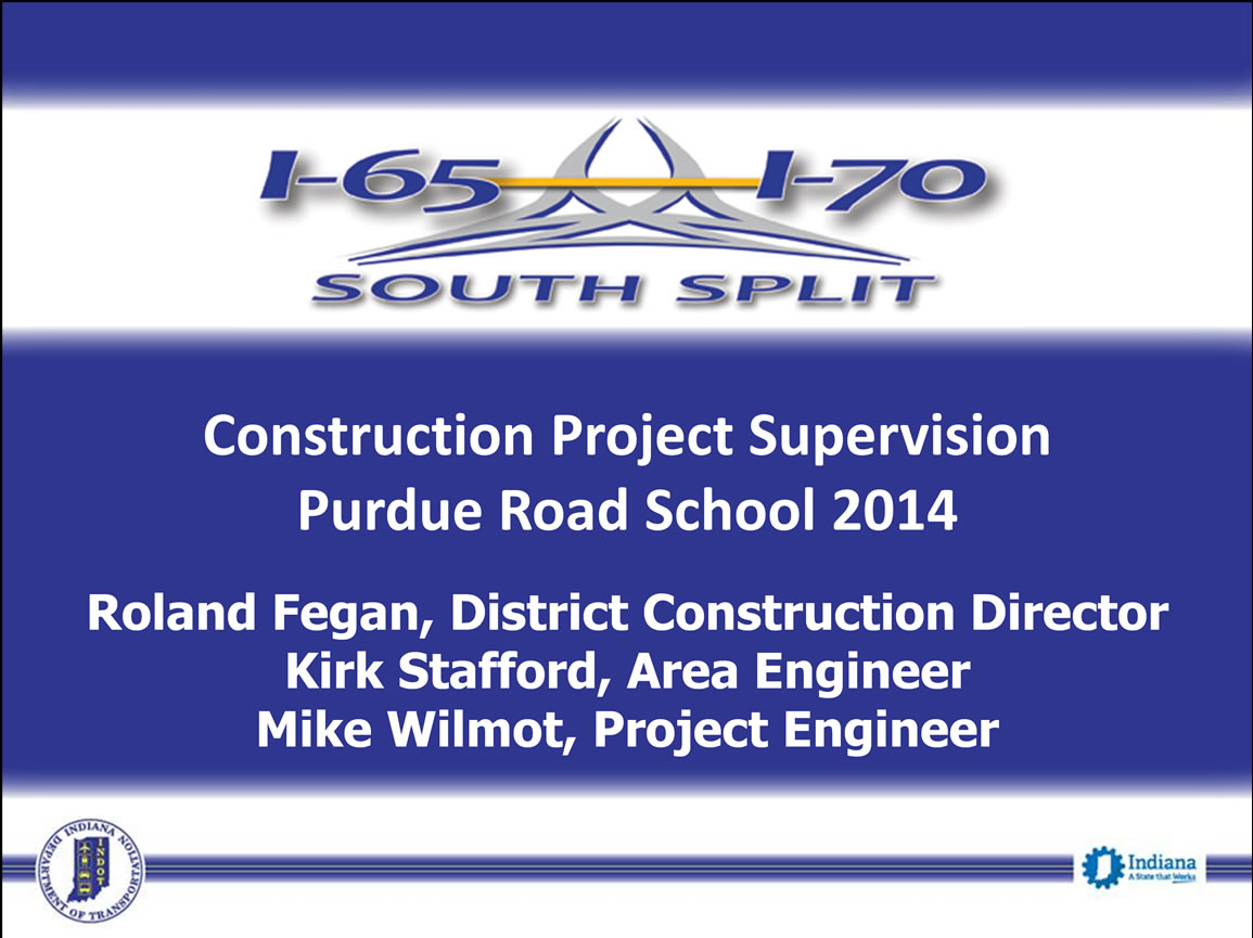 I-65 to I-70 South Split Construction Project Supervision